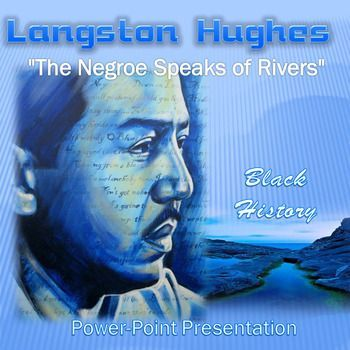 """This is an attractive Power-point presentation which provides a line by line analysis of the poem, """"The Negroe Speaks of Rivers"""" by Langston Hughes.  Also included is a discussion of figurative language and theme as well as brief discussion of the historical context and some bio about Hughes.#BlackHistory #education #poetry #AmericanLiterature"""