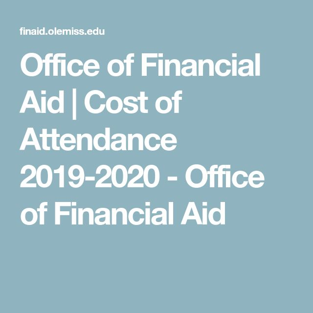 Office Of Financial Aid Cost Of Attendance 2019 2020 Office Of Financial Aid Financial Aid Mba Student Online Programs