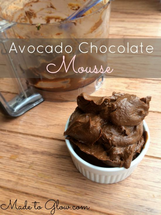 Chocolate Avocado Mousse - this is one of my favorite recipes ever and comes together in less than 15 minutes (including clean-up!)