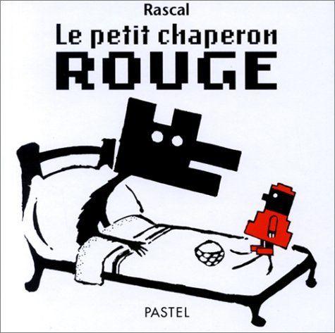 Le Petit Chaperon rouge de Rascal, http://www.amazon.fr/dp/2211066038/ref=cm_sw_r_pi_dp_0y6.sb154N0HD