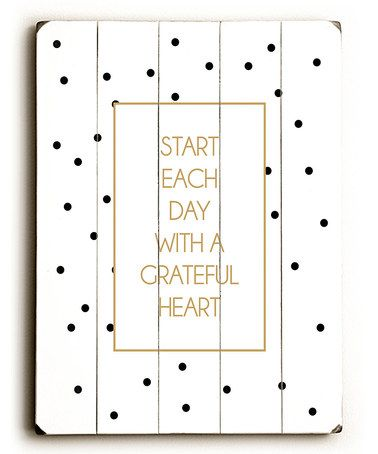 Take a look at this 'Start Each Day' Wall Art by ArteHouse on #zulily today!