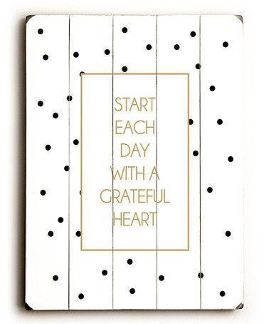 Look at this #zulilyfind! 'Start Each Day' Wall Art by ArteHouse #zulilyfinds