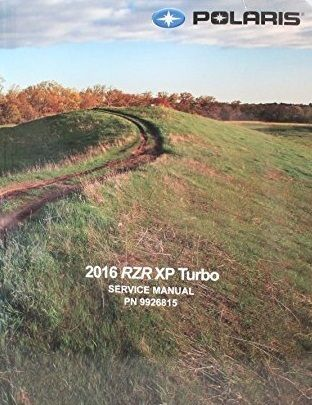 2016 RZR XP Turbo Service Manual - Atv Service Manuals