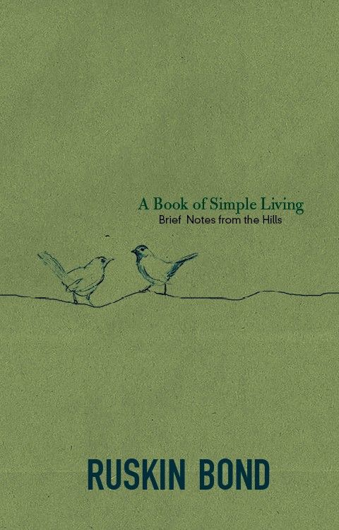 A Book of Simple Living - Ruskin Bond