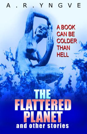 "Cover for my short-story collection THE FLATTERED PLANET, featuring the acclaimed short ""Quadrillennium""."