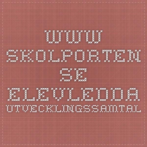 www.skolporten.se Elevledda utvecklingssamtal