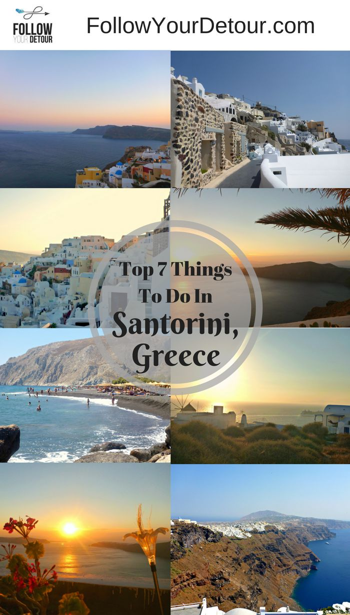 The beautiful island of Santorini, Greece: Travel tips and top 7 things to do there.