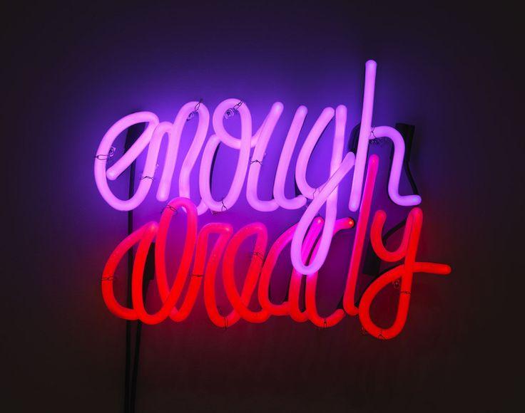 Enough Already, 2012 by Deborah Kass.
