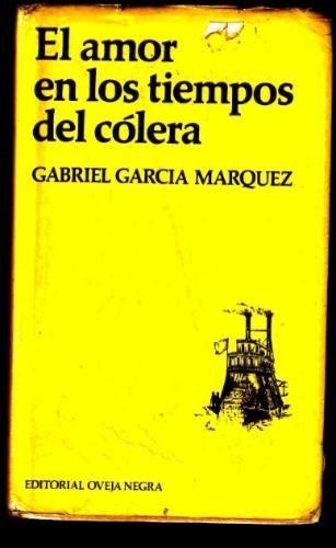 El Amor En Tiempos Del Cólera - Gabriel Garcia Marquez