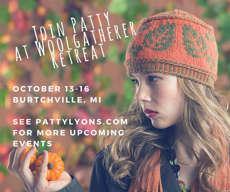 Will I see you at the Woolgatherer Retreat this weekend? Find me at more upcoming classes: