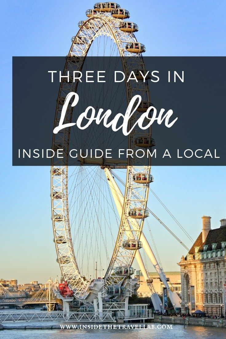 London Travel Advice >> 72 Hours In London What To See Where To Go Travel Europe