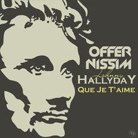 Johnny Holiday - Que Je T'aime (Offer Nissim Remix) by Offer  Nissim on SoundCloud
