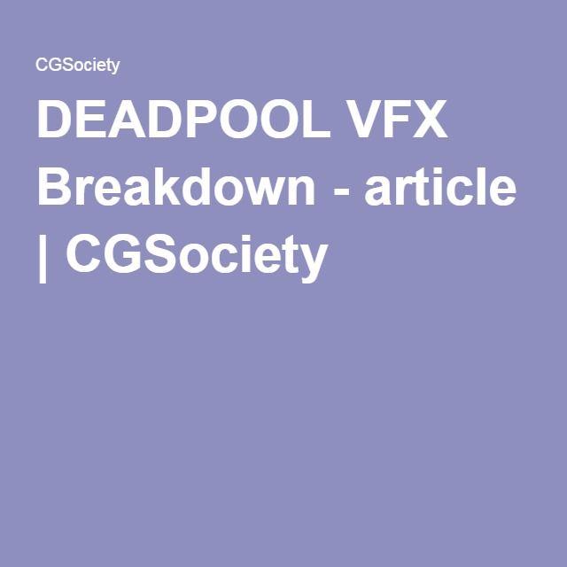 DEADPOOL VFX Breakdown - article | CGSociety