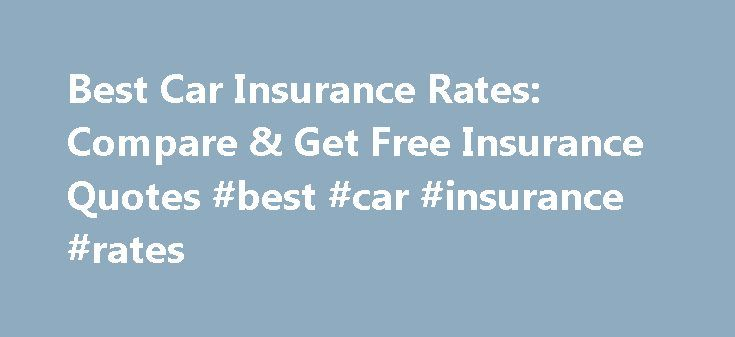 Best Car Insurance Rates: Compare & Get Free Insurance Quotes #best #car #insurance #rates http://insurance.remmont.com/best-car-insurance-rates-compare-get-free-insurance-quotes-best-car-insurance-rates/  #best auto insurance rates # best car insurance rates Best car insurance rates There are several ways to compensate for this and for other risks of state pensions. best car insurance rates What s more most brokerage firms in Ireland are generally smaller and can often provide support…