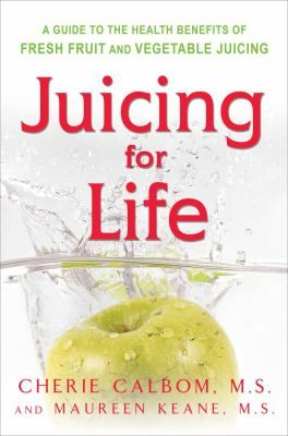 "Juicing for Life : A Guide to the Health Benefits of Fresh Fruit and Vegetable Juicing, by Cherie Calbom. (Avery Pub. Group, c1992) ""A guide to the health benefits of fresh fruit and vegetable juicing."""