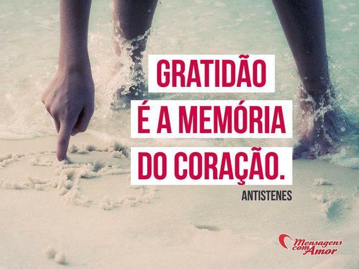 Gratidão é a memória do coração. #mensagenscomamor #gratidão #felicidade #coração
