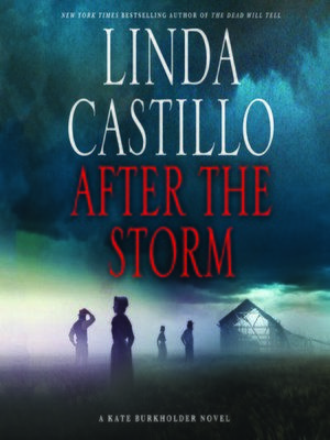 Title details for After the Storm by Linda Castillo