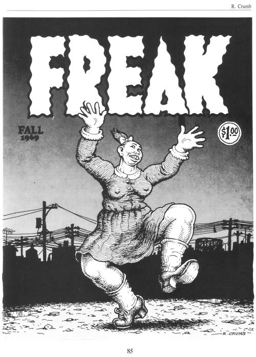 Freak // Fall 1969 // Robert Crumb