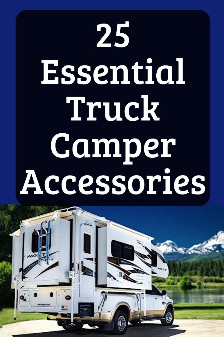25 Essential Truck Camper Accessories  Camper accessories, Truck camper, Slide in truck campers