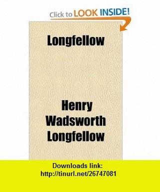 Longfellow (9781151476418) Henry Wadsworth Longfellow , ISBN-10: 1151476412  , ISBN-13: 978-1151476418 ,  , tutorials , pdf , ebook , torrent , downloads , rapidshare , filesonic , hotfile , megaupload , fileserve