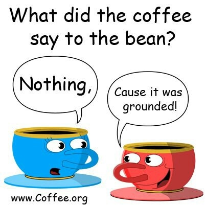 24 best Silly Coffee Jokes images on Pinterest | Coffee ...