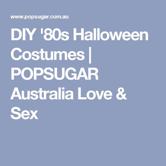 DIY '80s Halloween Costumes | POPSUGAR Australia Love & Sex