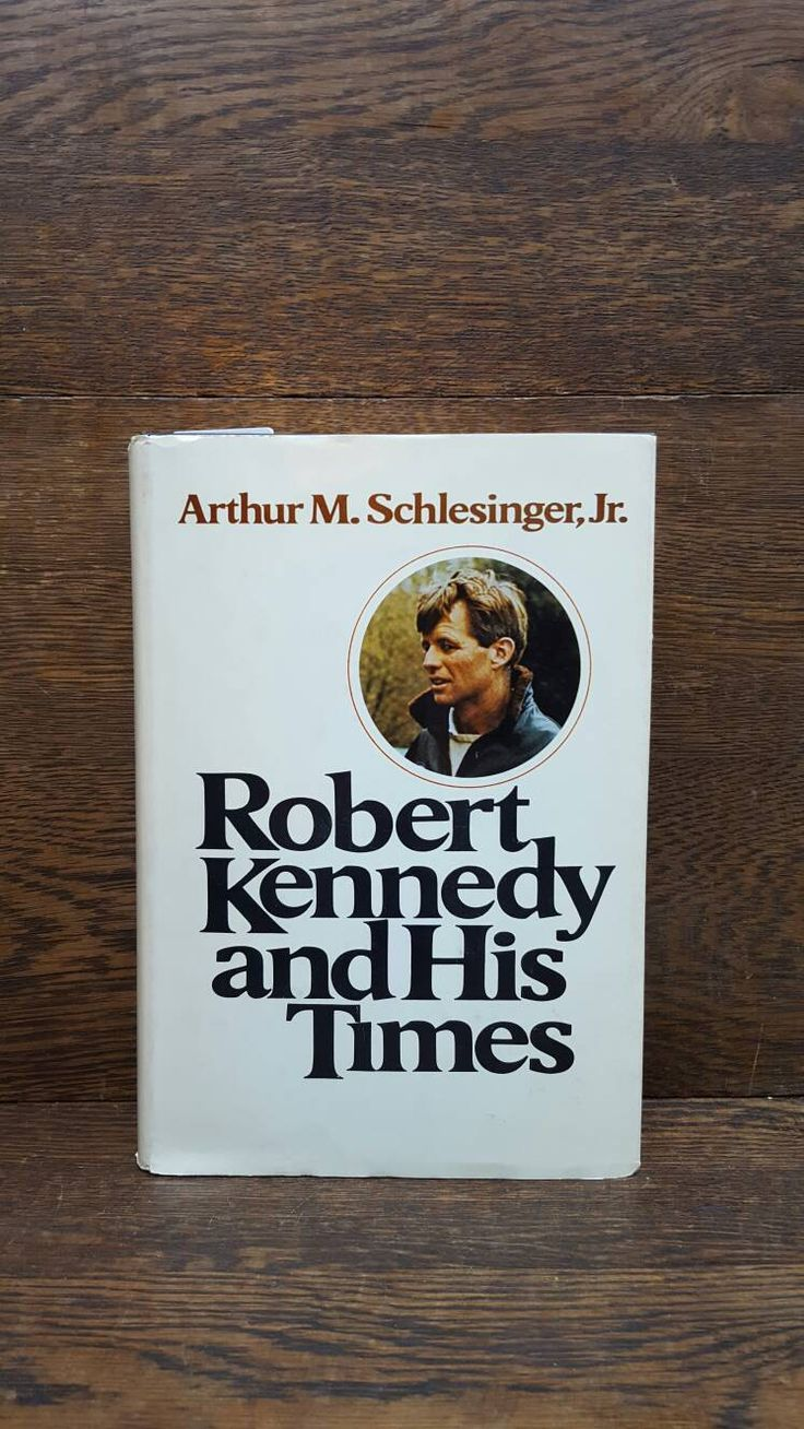 Vintage Robert Kennedy and His Times, Volume II. 1970's. By Arthur M. Schlesinger, Jr. American History Book. Historical, Biographies. by VintageAmericanLife on Etsy