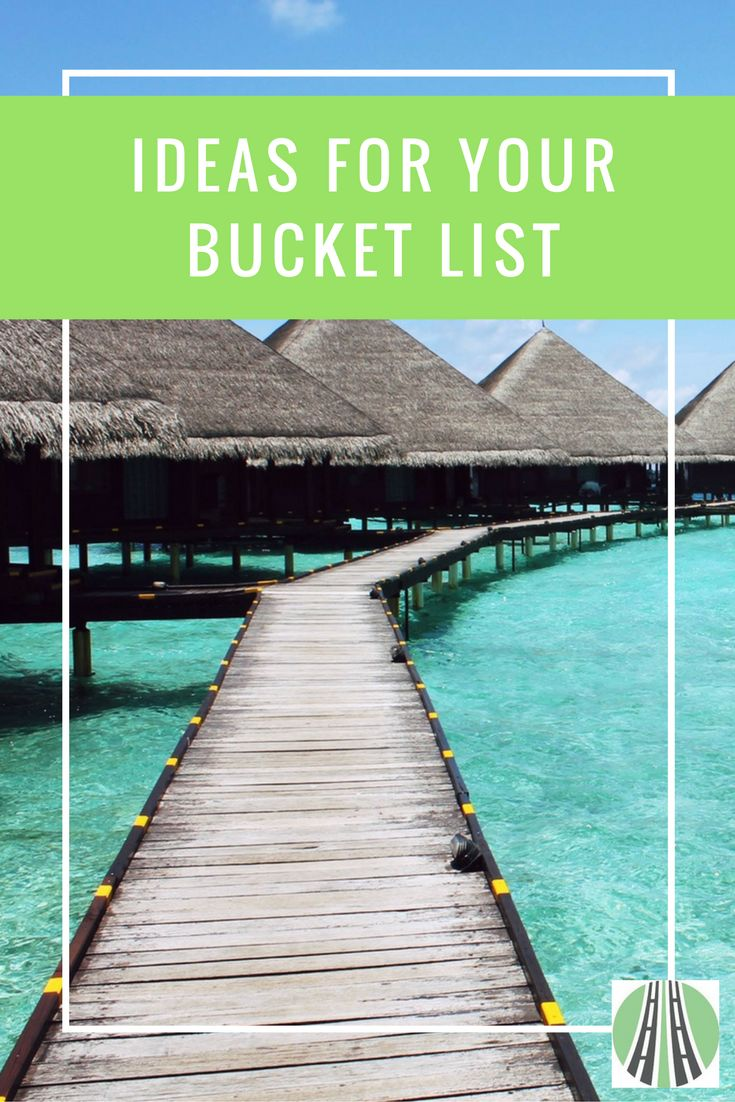 We all need travel goals and one of the best ways to do this is to create a bucket list. Here are some ideas you might like to add!