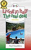 Living in Italy: The Real Deal - Hilarious Expat Adventures by Stef Smulders (Author) Emese Mayhew (Translator) #Kindle US #NewRelease #Travel #eBook #ad