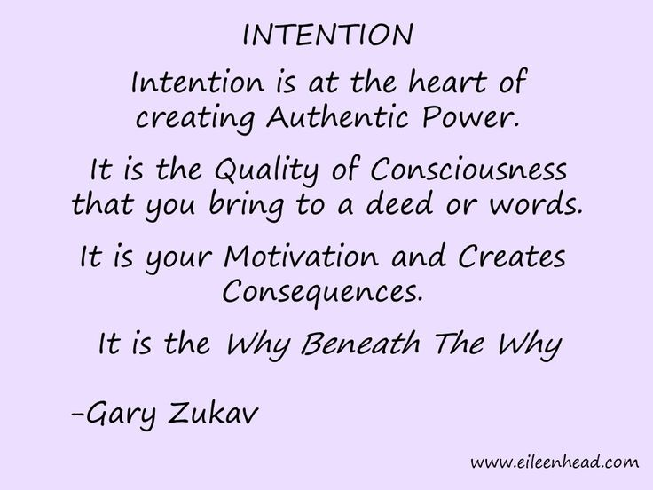 Intention is at the heart of creating Authentic Power. It is the Why Beneath The Why. -Gary Zukav