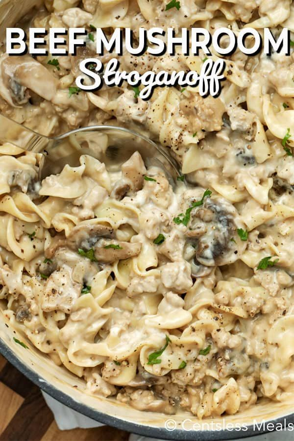 Ground Beef Stroganoff Is A Fast And Easy Dinner Idea Made With Cream Of Mushroom Soup Ca In 2020 Mushroom Stroganoff Recipe Beef Recipes Easy Ground Beef Stroganoff