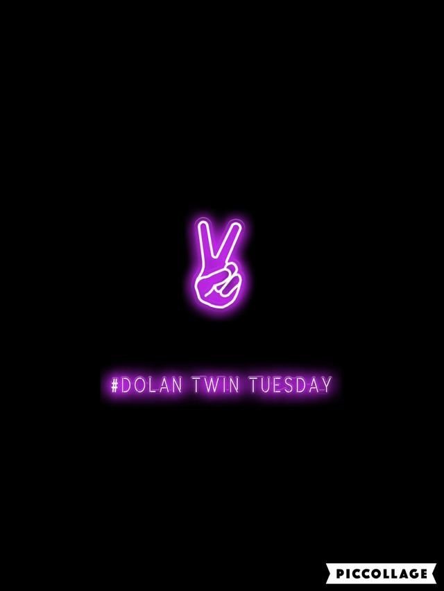 My faveorite part about Tuesdays is Dolan twin Tuesday. That's why I always get really exited when it's Tuesday
