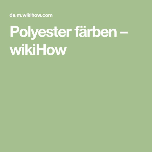 Polyester färben – wikiHow