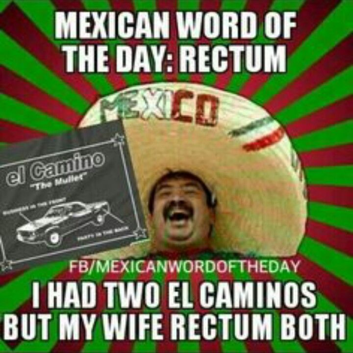 Funniest Meme Of The Day : Best mexican word of the day images on pinterest