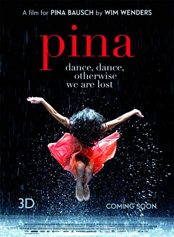 Foreign Film: Pina (Germany - Director Wim Wenders)