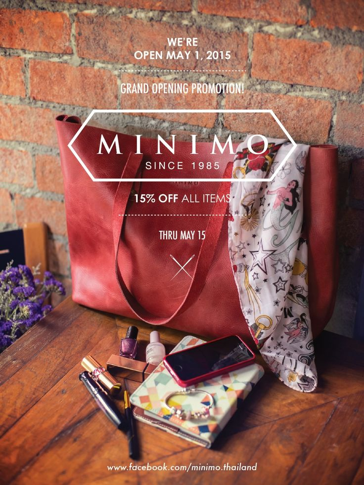 Minimo since 1985 Promotion banner, Discount Banner, Brand image Tote bag, Women's fashion, Men's Fashion, Backpack  MINIMO Since 1985 WE'RE-OPEN MAY 1, 2015 GRAND OPENING PROMOTION! 15% OFF ALL ITEMS Thru May 15!  https://www.facebook.com/Minimo.thailand