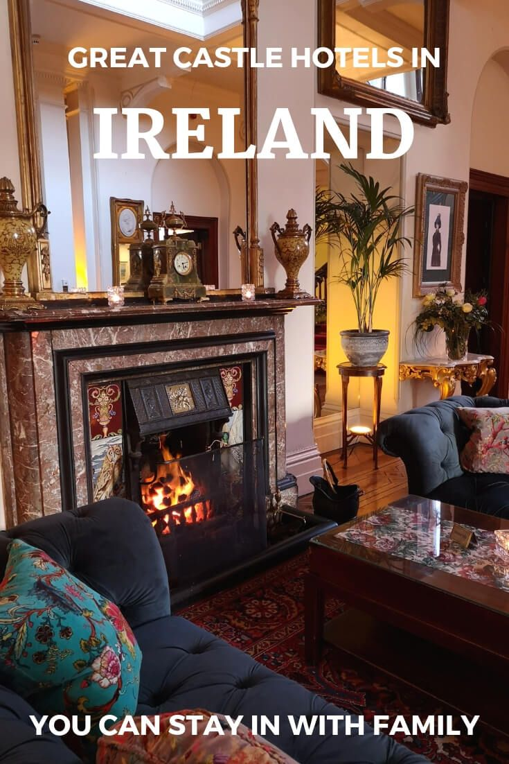The Best Castle Hotels In Ireland For Families Castle Hotels In