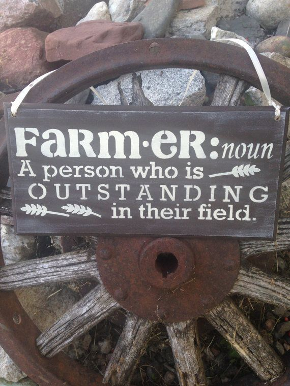 Farmer Sign, Wood Sign, Wooden Sign, Rustic Farmer Gift, Country Sign, Farm decor, farmers field, farmer, farming, the good life