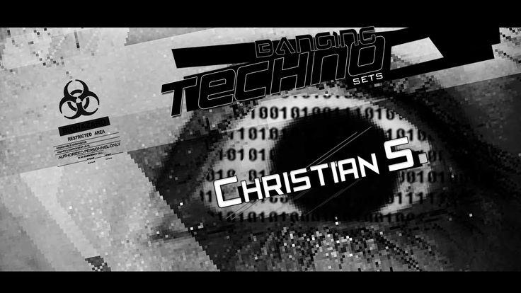 Banging Techno sets :: 115 - Christian S. - DESTROYING OCTOBER !!!!!!!!!...