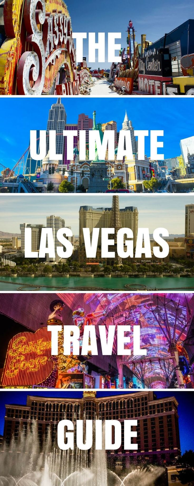 The ultimate las vegas travel guide to help you plan your visit inc where to stay