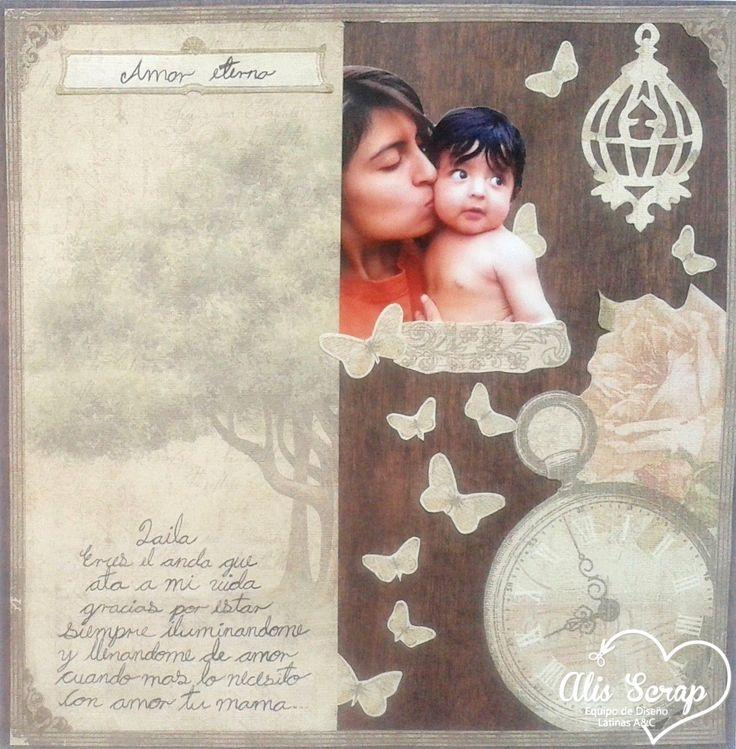 Alis Scrap: Dia Internacional del Scrapbook en LAC: Lay Out Amor Eterno.
