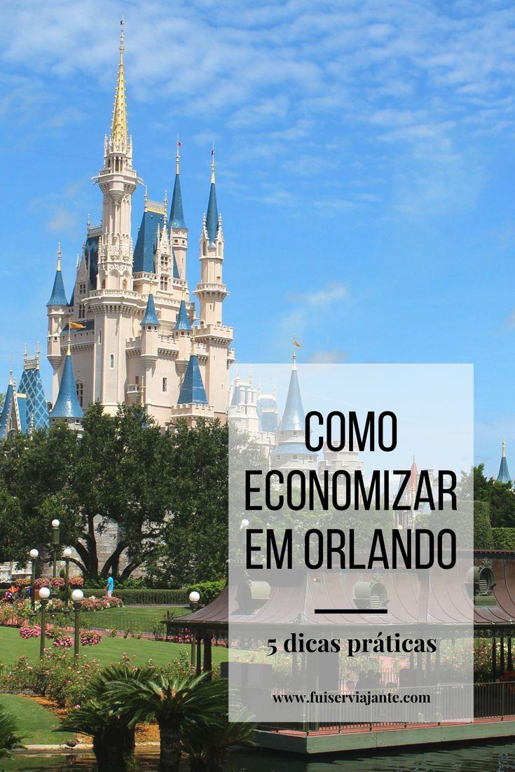 Como economizar em Orlando, na Flórida. 5 dicas práticas de como economizar em todos as etapas da sua viagem, desde o planejamento, compra de dólares e passagem, ingressos de parques, transporte e alimentação em Orlando.