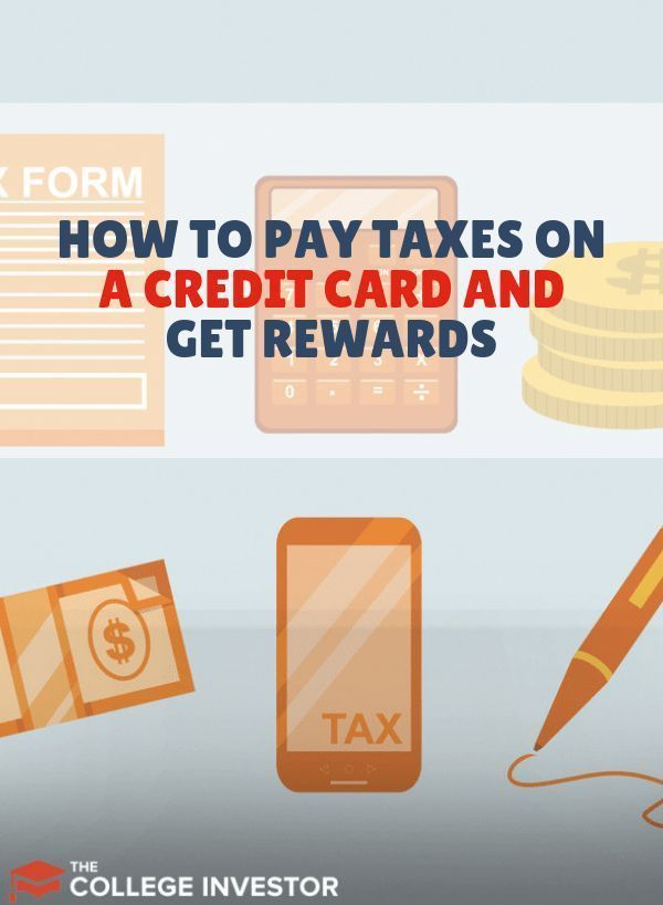 How to Pay Taxes on a Credit Card and Get Rewards – #card #credit #creditcard #P…
