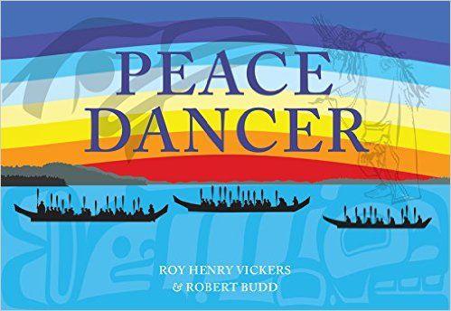 Peace Dancer: Roy Henry Vickers, Robert Budd: 9781550177398: Books - Amazon.ca