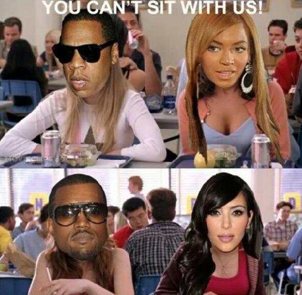 Funny :) so true     (Jay-Z, Beyonce, Kim Kardashian, Kanye West, Mean Girls)