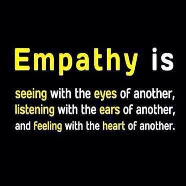 """#6 Showing Empathy. This is """"Walk a mile in another's shoes before you pass judgement..."""" kind of lesson"""