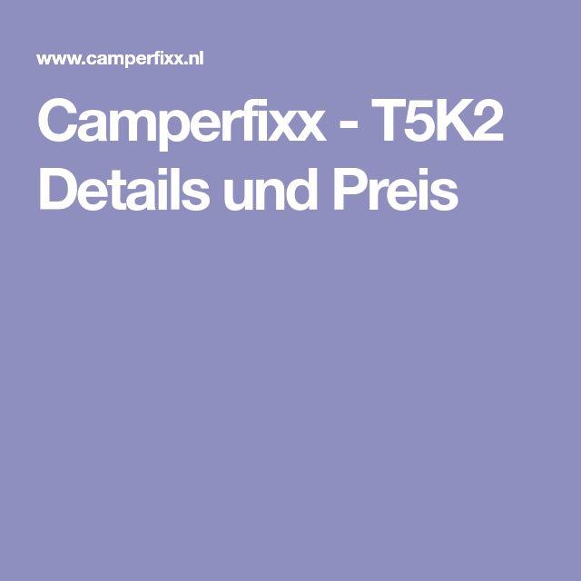 Camperfixx - T5K2 Details und Preis