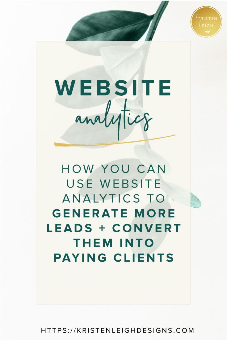 Use Website Analytics To Generate More Leads Web Design Quotes Web Design Online Marketing
