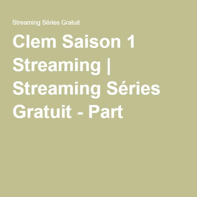 Clem Saison 1 Streaming | Streaming Séries Gratuit - Part 2