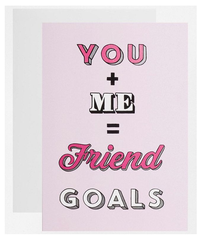 17 Creative Valentine's Day Card Ideas | Your faithful BFF deserves a Valentine's Day card, too. This simple pink card features basic arithmetic that she's probably already well versed in: You + Me = Friend Goals.